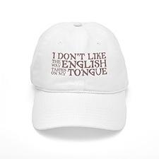 The Way English Tastes Baseball Cap