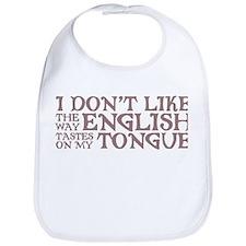 The Way English Tastes Bib