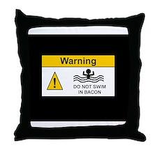 Funny Bacon Warning Throw Pillow