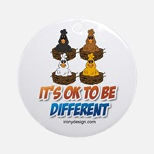 It's OK To be Different Ornament (Round)
