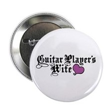"""Guitar Player's Wife 2.25"""" Button"""