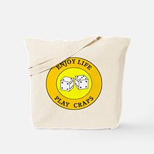 Enjoy Life Play Craps Tote Bag