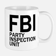 FBI Party Inspection (See Back) Mug