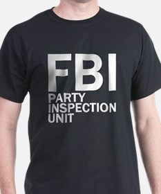 FBI Party Inspection (See Back) T-Shirt