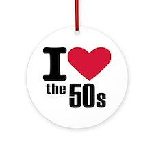 I love the 50's Ornament (Round)