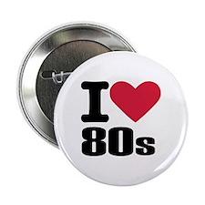 "I love 80's 2.25"" Button"
