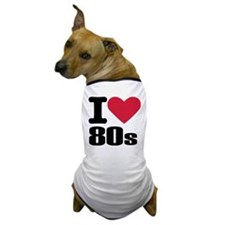 I love 80's Dog T-Shirt