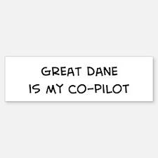 Co-pilot: Great Dane Bumper Bumper Bumper Sticker
