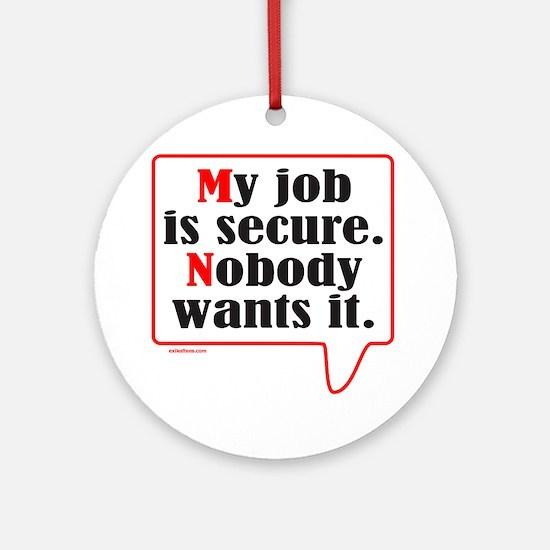 MY JOB Ornament (Round)