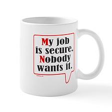 MY JOB Mug