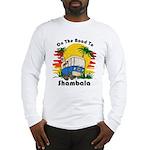 Road To Shambala Long Sleeve T-Shirt