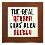 Real reason play hockey Framed Tile
