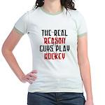 Real reason play hockey Jr. Ringer T-Shirt