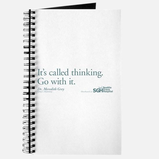 It's called thinking. - Grey's Anatomy Journal