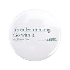 It's called thinking. - Grey's Anatomy 3.5