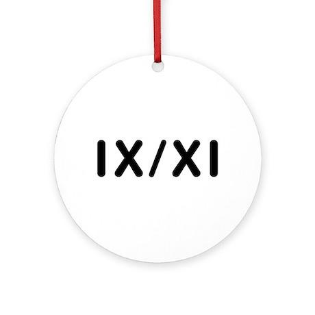 IX/XI Ornament (Round)