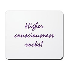 Higher Consciousness Mousepad