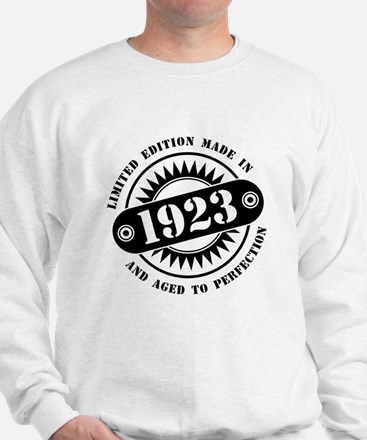 LIMITED EDITION MADE IN 1923 Sweatshirt