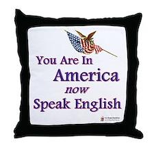 Now Speak English Throw Pillow