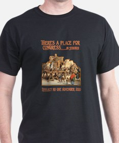 There's a Place for Congress- T-Shirt