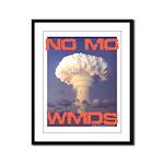 No Mo WMDs Framed Panel Print