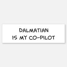 Co-pilot: Dalmatian Bumper Bumper Bumper Sticker