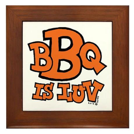 BBQ is Luv Framed Tile