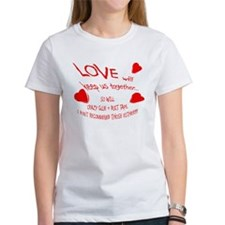 love will keep us together Tee