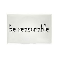 Be Reasonable Rectangle Magnet
