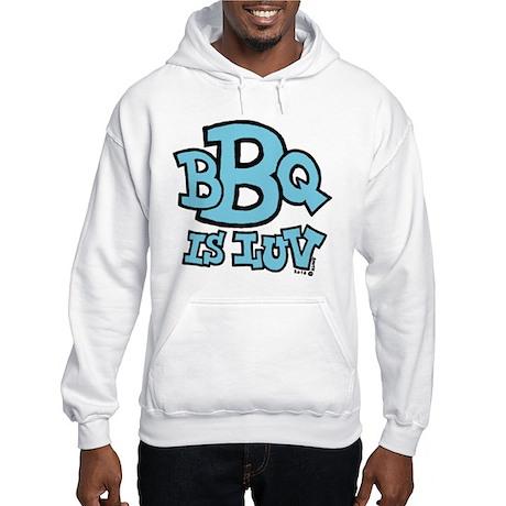 BBQ is Luv Hooded Sweatshirt