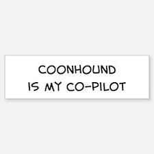 Co-pilot: Coonhound Bumper Bumper Bumper Sticker
