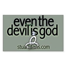 Even The Devil Is God