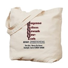 What's A Benny? Tote Bag