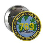 "USS WILLIAM C. LAWE 2.25"" Button"