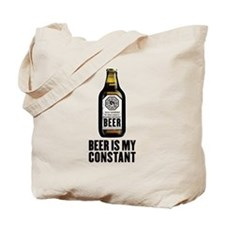 Beer Is My Constant Tote Bag