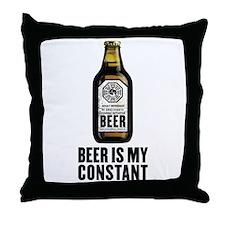 Beer Is My Constant Throw Pillow