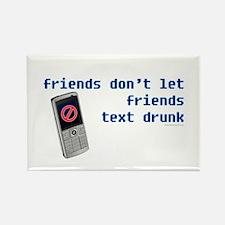 Friend's Text Drunk Rectangle Magnet