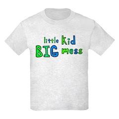 BIG Mess T-Shirt