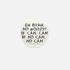 No Can! Mini Button