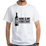 Wine Is My Constant White T-Shirt