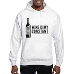 Wine Is My Constant Hooded Sweatshirt
