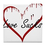 Love Sucks Tile Coaster