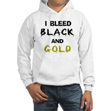 I Bleed Black and Gold Hoodie