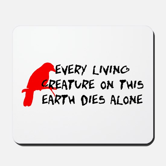 Dies Alone Mousepad