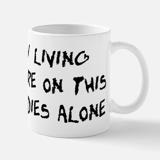 Dies Alone Mug