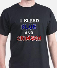 I Bleed Blue and Crimson T-Shirt