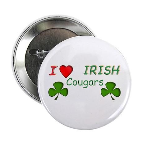 """Love Irish Cougars 2.25"""" Button"""