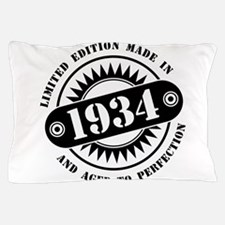 LIMITED EDITION MADE IN 1934 Pillow Case
