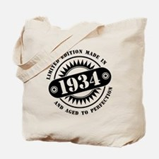 LIMITED EDITION MADE IN 1934 Tote Bag