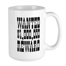 wanted $1000000 reward Mug